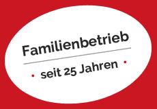 Familienbetrieb seit 25 Jahren